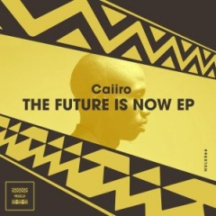 The Future Is Now BY Caiiro